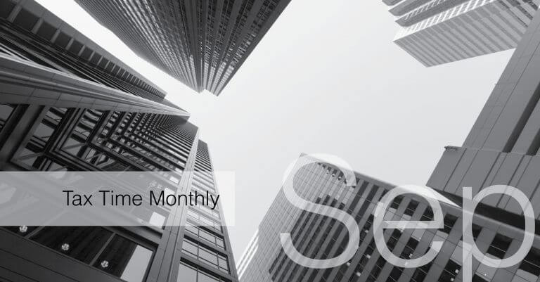 Tax Time Monthly: September 2018
