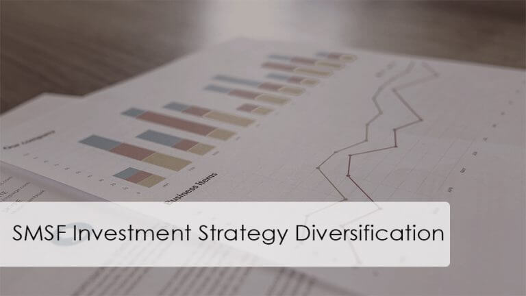 SMSF Investment Strategy Diversification Requirements
