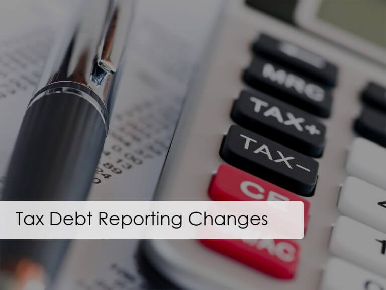 Tax Debt Reporting Changes
