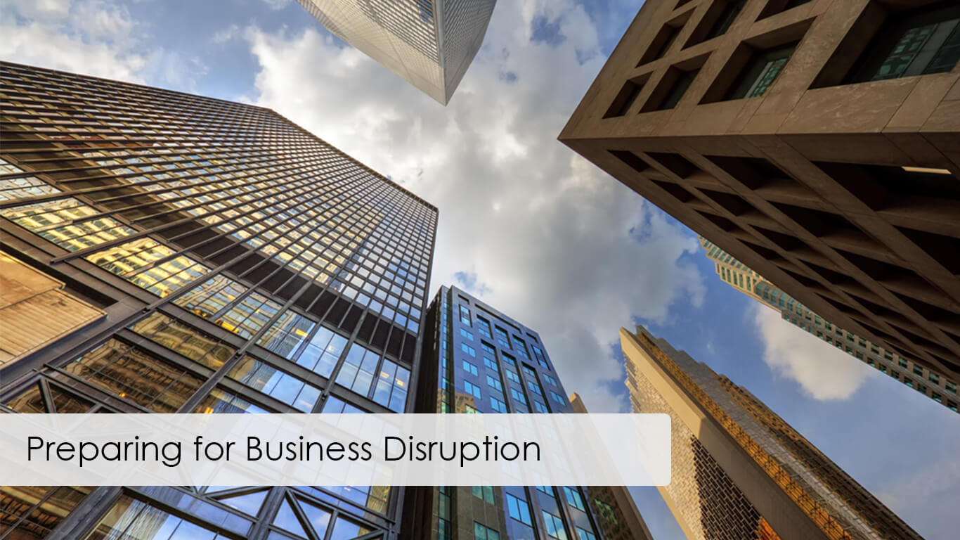 Preparing for Business Disruption
