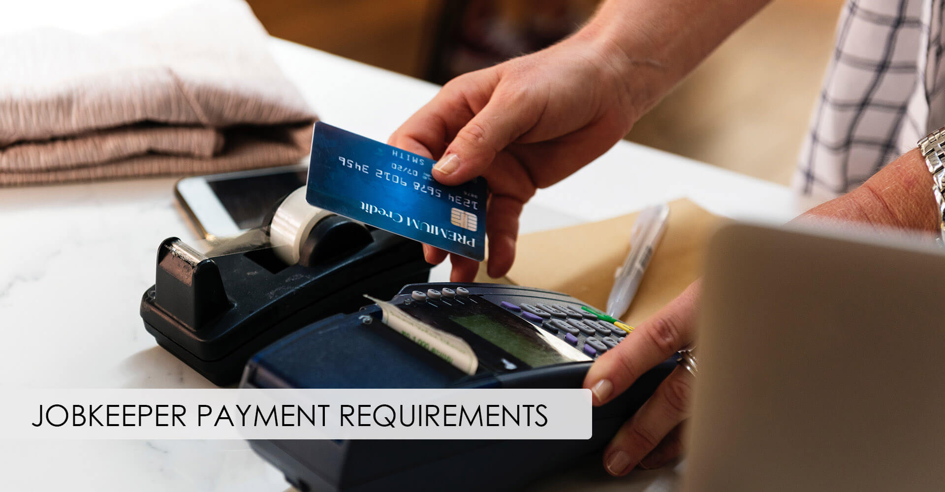 JobKeeper Payment Requirements