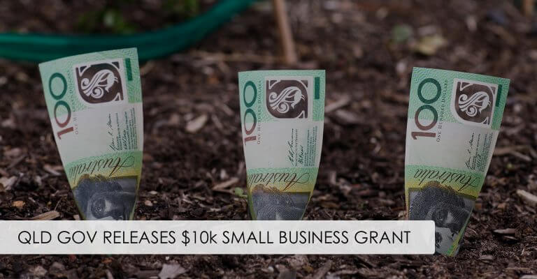 QLD Gov Releases $10k Small Business Grants
