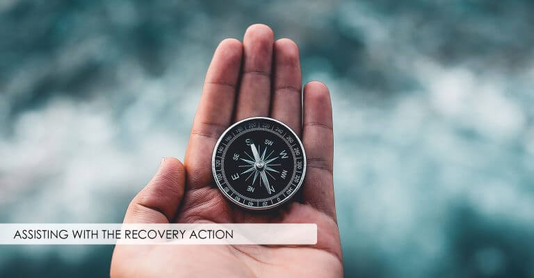 Assisting with the Recovery Action
